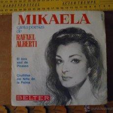 Discos de vinilo: PEQUEÑO DISCO SINGLE - MIKAELA. Lote 54256262