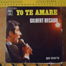Discos de vinilo: PEQUEÑO DISCO SINGLE - GILBERT BECAUD. Lote 54256267