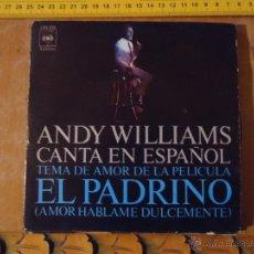 Discos de vinilo: PEQUEÑO DISCO SINGLE - ANDY WILLIAMS . Lote 54256435
