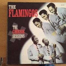 Discos de vinilo: THE FLAMINGOS: THE CHESS SESSIONS. Lote 54260183