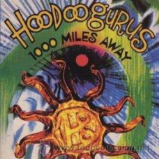 Discos de vinilo: HOODOO GURUS - 1000 MILES AWAY. Lote 54264333