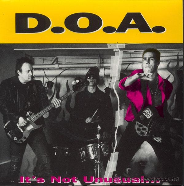 D.O.A. - IT'S NOT UNUSUAL... BUT IT SURE IS UGLY! (Música - Discos - Singles Vinilo - Punk - Hard Core)
