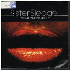 Discos de vinilo: SISTER SLEDGE - WE ARE FAMILY (2 VERSIONES) - SINGLE 1992. Lote 55934660