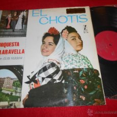 Discos de vinilo: ORQUESTA MARAVELLA EL CHOTIS LP 1965 ZAFIRO EXCELENTE ESTADO GATEFOLD. Lote 54278128