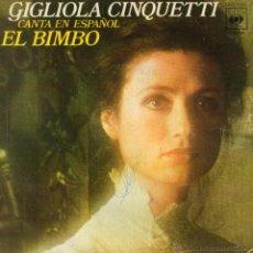 Discos de vinil: GIGLIOLA CINQUETTI CANTA EN ESPAÑOL, SG, EL BIMBO + 1, AÑO 1975. Lote 54280421