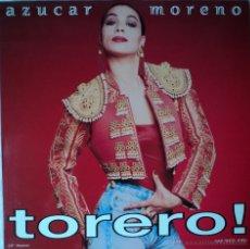 Discos de vinilo: AZUCAR MORENO - TORERO - EDICIÓN DE 1991 DE ESPAÑA - MAXI-SINGLE. Lote 54291518