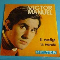 Discos de vinilo: VICTOR MAUEL. EL MENDIGO. LA ROMERÍA. BELTER. Lote 54297605