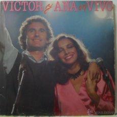 Discos de vinilo: *** VICTOR Y ANA EN VIVO - DOBLE LP 1983 (DOBLE PORTADA) - LEER DESCRIPCIÓN. Lote 54305676