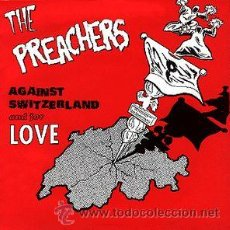 Discos de vinilo: THE PREACHERS – AGAINST SWITZERLAND AND FOR LOVE. Lote 54311329