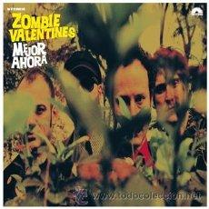 Discos de vinilo: ZOMBIE VALENTINES – MEJOR AHORA (PRECINTADO). Lote 54311404