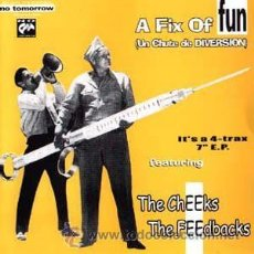 Discos de vinilo: FEEDBACKS, THE CHEEKS - A FIX OF FUN (UN CHUTE DE DIVERSION). Lote 54311722