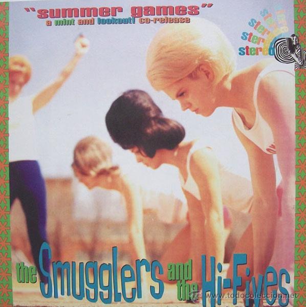 THE SMUGGLERS / THE HI-FIVES - SUMMER GAMES (Música - Discos - Singles Vinilo - Grupos Españoles de los 90 a la actualidad)