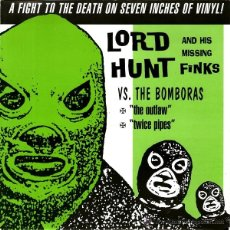 Discos de vinilo: LORD HUNT AND HIS MISSING FINKS VS. THE BOMBORAS - A FIGHT TO THE DEATH ON SEVEN INCHES OF VINYL! . Lote 54312197