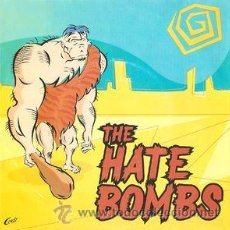 Discos de vinilo: THE HATE BOMBS - WHAT A WOMAN WANTS. Lote 54312620