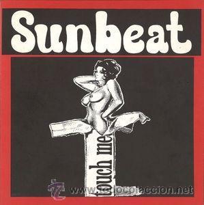 SUNBEAT - TOUCH ME (Música - Discos - Singles Vinilo - Grupos Españoles de los 90 a la actualidad)