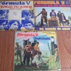 Discos de vinilo: LOTE DE 3 SINGLES FORMULA V (TENGO TU AMOR/CENICIENTA/AHORA SE QUE ME QUIERES) PHILIPS-1968-69-71). Lote 54317936