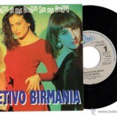 Discos de vinilo: DISCO VINILO SINGLE. OBJETIVO BIRMANIA. LOS AMIGOS DE MIS AMIGAS SON MIS AMIGOS. 1989 EPIC.CBS.45RPM. Lote 54323262