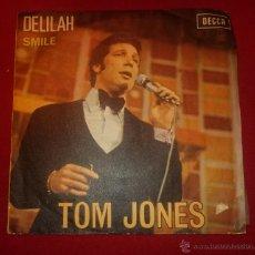 Discos de vinilo: TOM JONES - DELILAH - DECCA 1967. Lote 54325264