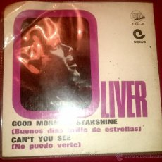 Discos de vinilo: OLIVER - GOOD MORNING STARSHINE - CAN'T YOU SEE - EXIT RECORDS - AÑO 1969. Lote 54325452