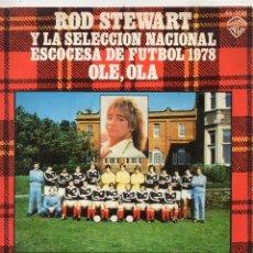 Discos de vinil: ROD STEWART, SG, OLE OLA (MULHER BRASILEIRA) + 1, AÑO 1978. Lote 54342304