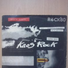 Discos de vinilo: ROCK'80 KAOS ROCK- LA RAPINA/ BASTA BASTA- SINGLE CRAMPS 1980. Lote 54344987