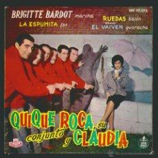 Discos de vinilo: QUIQUE ROCA Y CLAUDIA ( BRIGITTE BARDOT / LA ESPUMITA/RUEDAS/EL BAIBEN ) EP HISPAVOX ESPAÑA 1961. Lote 54353198