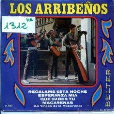Discos de vinilo: LOS ARRIBEÑOS / ESPERANZA MIA / QUE SABES TU + 2 (EP 1968). Lote 54353608