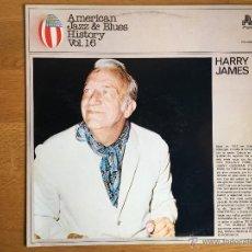 Discos de vinilo: HARRY JAMES: AMERICAN JAZZ & BLUES HISTORY VOL. 16. Lote 54360239