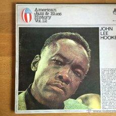 Discos de vinilo: JOHN LEE HOOKER: AMERICAN JAZZ & BLUES HISTORY VOL. 12. Lote 54360356