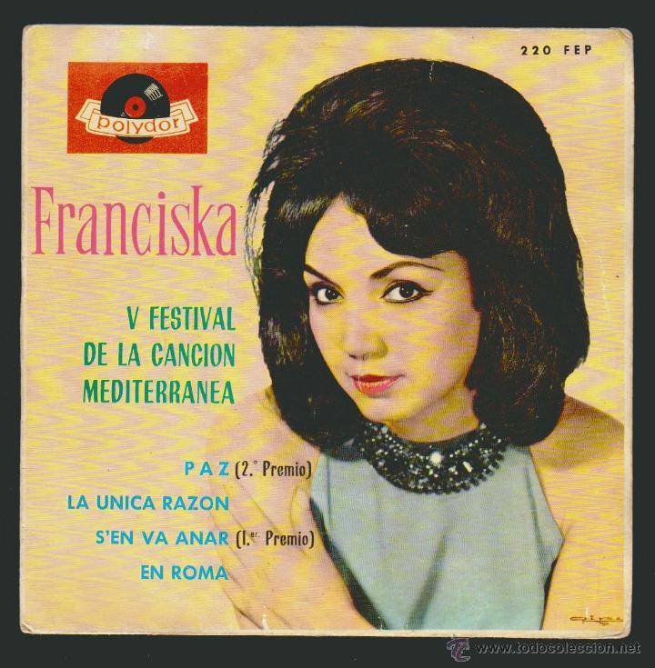 FRANCISKA - V FESTIVAL DE LA CANCION MEDITERRANEA - S, EN VA ANAR + 3.-EP POLYDOR 1963 (Música - Discos de Vinilo - EPs - Otros Festivales de la Canción)