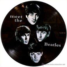 Discos de vinilo: BEATLES LP MEET THE BEATLES VINILO PICTURE DISC MUY RARO COLECCIONISTA. Lote 113667362