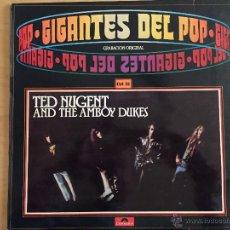 Discos de vinilo: TED NUGENT AND THE AMBOY DUKES. GIGANTES DEL POP VOL. 20. Lote 54371287