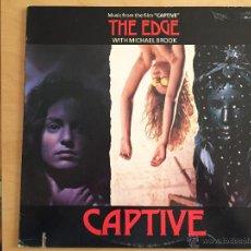 Discos de vinilo: THE EDGE (U2). MUSIC FROM THE FILM CAPTIVE. Lote 54371679