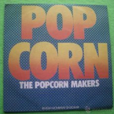 Discos de vinilo: POP CORN. THE POPCORN MAKERS. TOAD IN THE HOLE. RIVIERA-MOVIEPLAY SINGLE. Lote 54373563