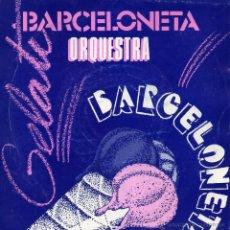 Discos de vinilo: ORQUESTA BARCELONETA, EP, JUST THE WAY YOU ARE + 3, AÑO 1988. Lote 54375623