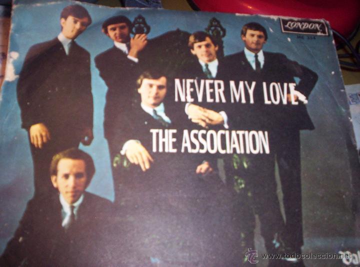 THE ASSOCIATION - NEVER MY LOVE - 1967 (Música - Discos - Singles Vinilo - Pop - Rock Extranjero de los 50 y 60)