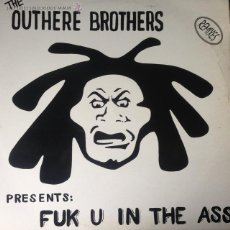 Discos de vinilo: THE OUTHERE BROTHERS - FUK U IN THE ASS (REMIXES) . MAXI SINGLE . 1994 CNR. Lote 54390598