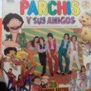 Discos de vinilo: LP DOBLE PARCHIS Y SUS AMIGOS. Lote 54391965