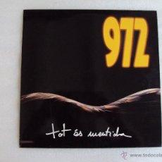Discos de vinilo: 972, TOT ES MENTIDA, ROCK CATALA, DISCOS SALSETA 1991. CON ENCARTE.. Lote 54413970