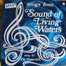 Discos de vinilo: LP - THE FISHERFOLK – SONGS FROM SOUND OF LIVING WATERS (ENGLAND, CELEBRATION RECORDS 1973). Lote 54414080