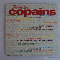 Discos de vinilo: SALUT LES COPAINS. MAXI-SINGLE 45 R.P.M. EDICION ESPAÑOLA PDI S.A. 1987. Lote 54415199