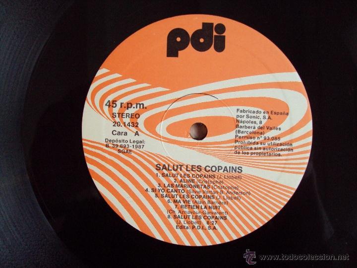 Discos de vinilo: SALUT LES COPAINS. MAXI-SINGLE 45 R.P.M. EDICION ESPAÑOLA PDI S.A. 1987 - Foto 5 - 54415199