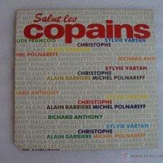 Discos de vinilo: SALUT LES COPAINS, MAXI-SINGLE 45 R.P.M. PDI S.A. 1987. Lote 54430052