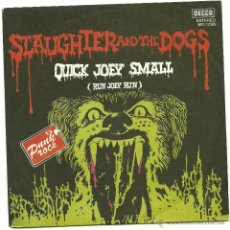 Discos de vinilo: SLAUGHTER AND THE DOGS. QUICK JOEY SMALL (VINILO SINGLE PROMO 1978 ). Lote 54433562