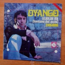 Discos de vinilo: DYANGO - LEJOS DE MÍ / ZÍNGARA - FESTIVAL DE SAN REMO - 1969. Lote 54433667
