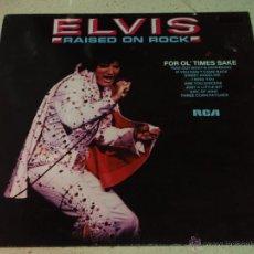 Discos de vinilo: ELVIS PRESLEY - RAISED ON ROCK, GERMANY LP RCA. Lote 54434431