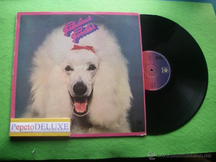 FABULOUS POODLES FABULOUS POODLES LP SPAIN 1977 PDELUXE (Música - Discos - LP Vinilo - Pop - Rock - Extranjero de los 70)