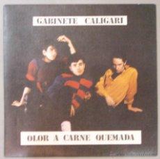 Discos de vinilo: GABINETE CALIGARI OLOR A CARNE QUEMADA VINILO NM CARPETA NM. Lote 54437510
