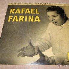 Discos de vinilo: E.P. RAFAEL FARINA. YO LA ODIO Y LA ABORREZCO.....ODEON AÑO 1958. Lote 54443610