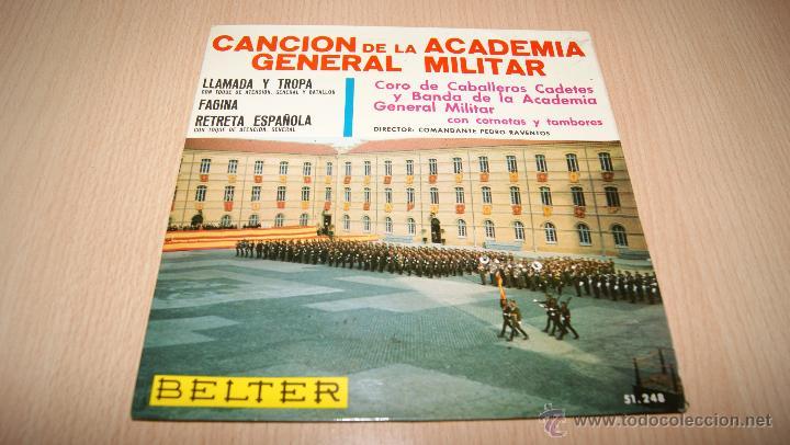 CANCIÓN DE LA ACADEMIA GENERAL MILITAR, CORO DE CABALLEROS CADETES Y BANDA CON CORNETAS Y TAMBORES (Música - Discos de Vinilo - EPs - Clásica, Ópera, Zarzuela y Marchas)